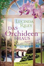 Das Orchideenhaus - Roman