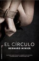 Bernard Minier: El círculo