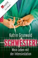 Katrin Grunwald: Schwester! ★★★★