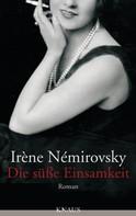 Irène Némirovsky: Die süße Einsamkeit ★★★★★