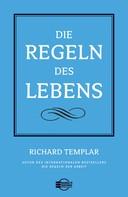 Richard Templar: Die Regeln des Lebens ★★★