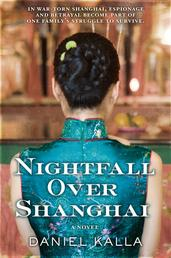 Nightfall Over Shanghai - A Novel