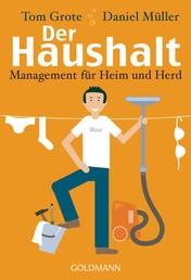 Der Haushalt - Management für Heim und Herd