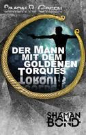 Simon R. Green: Der Mann mit dem goldenen Torques ★★★★