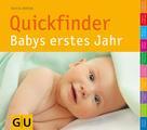 Silvia Höfer: Quickfinder Babys erstes Jahr ★★★★★