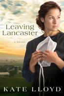Kate Lloyd: Leaving Lancaster