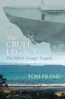 Tom Frame: The Cruel Legacy