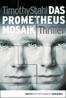 Timothy Stahl: Das Prometheus Mosaik ★★★