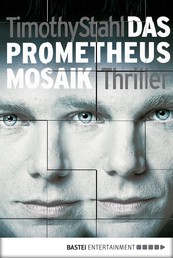 Das Prometheus Mosaik - Thriller