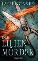 Jane Casey: Der Lilienmörder ★★★★