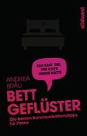 Andrea Bräu: Bettgeflüster ★★★★