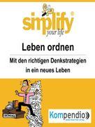 Werner und Marion Küstenmacher: simplify your life - einfacher und glücklicher leben ★★★★