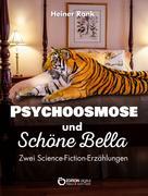 Heiner Rank: Psychoosmose und Schöne Bella ★★★