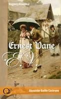 Alexander Baillie Cochrane: Ernest Vane (Regency-Klassiker) ★