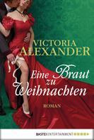 Victoria Alexander: Eine Braut zu Weihnachten ★★★★