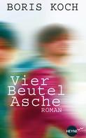 Boris Koch: Vier Beutel Asche ★★★★