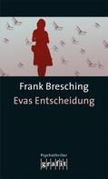 Frank Bresching: Evas Entscheidung ★★★★