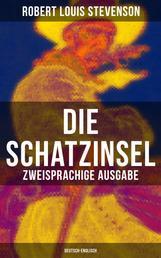 Die Schatzinsel (Zweisprachige Ausgabe: Deutsch-Englisch)