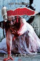 Horst Weymar Hübner: Blake Gordon #3: Eine Braut für Dracula