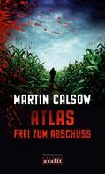 Martin Calsow: Atlas – Frei zum Abschuss ★★★★
