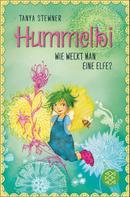 Tanya Stewner: Hummelbi – Wie weckt man eine Elfe? ★★★★★