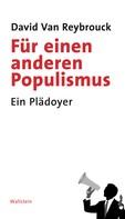 David Van Reybrouck: Für einen anderen Populismus ★★★★★