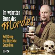 Im wahrsten Sinne des Mordes - Ralf Kramp liest bitterböse Geschichten