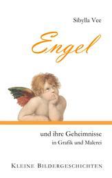 Engel und ihre Geheimnisse in Grafik und Malerei