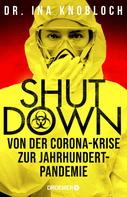 Dr. Ina Knobloch: Shutdown ★★★