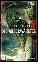 A. J. Kazinski: Die Auserwählten ★★★★