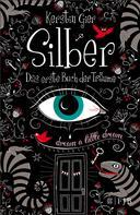 Kerstin Gier: Silber - Das erste Buch der Träume ★★★★★