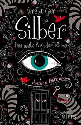 Silber - Das erste Buch der Träume - Roman