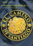 Wolfgang Scholz: Unterwegs nach Santiago ... ★★★★