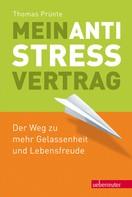 Thomas Prünte: Mein Anti-Stress-Vertrag ★★★★