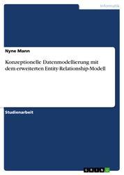 Konzeptionelle Datenmodellierung mit dem erweiterten Entity-Relationship-Modell