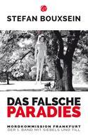 Stefan Bouxsein: Das falsche Paradies ★★★