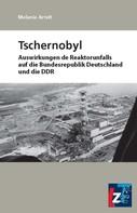 Melanie Arndt: Tschernobyl ★