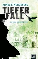 Annelie Wendeberg: Tiefer Fall ★★★★