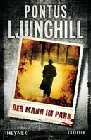 Pontus Ljunghill: Der Mann im Park ★★★★