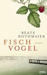 Fischvogel - Roman