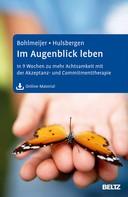 Ernst Bohlmeijer: Im Augenblick leben ★★★★★