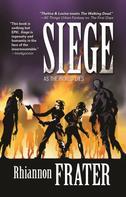 Rhiannon Frater: Siege (As the World Dies, Book Three)