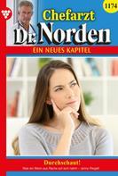 Jenny Pergelt: Chefarzt Dr. Norden 1174 – Arztroman
