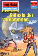William Voltz: Perry Rhodan 1526: Galaxis der Verdammten ★★★