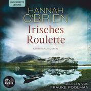Irisches Roulette - Kriminalroman