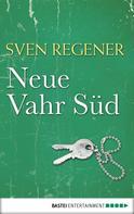 Sven Regener: Neue Vahr Süd ★★★★