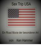 Ken Hammer: Sex Trip USA