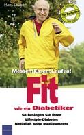 Lauber, Hans: Fit wie ein Diabetiker ★★★★★