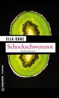 Ella Danz: Schockschwerenot ★★★★