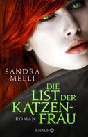 Sandra Melli: Die List der Katzenfrau ★★★★★
